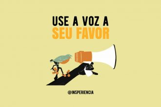 """Use a voz a seu favor"""